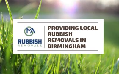 Providing Local Rubbish Removals in Birmingham